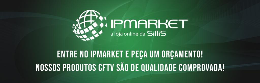 Conheça o IPMarket - A Loja virtual CFTV para sua empresa