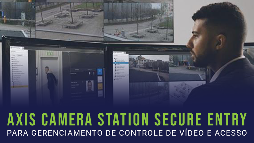 Axis Camera Station Secure Entry